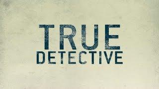 """Сериал """"Настоящий детектив"""" — Русский трейлер True Detective"""