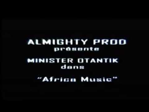 Ministère Otantik - Africa Music