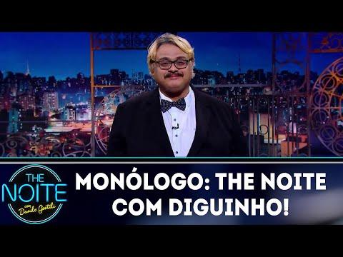 Monólogo: The Noite com Diguinho | The Noite (29/06/18)
