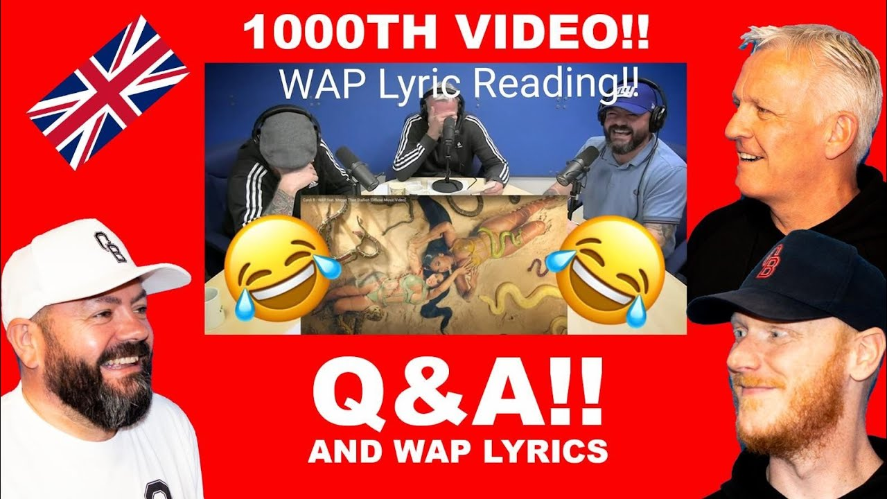 OUR 1000th VIDEO Q&A AND WAP LYRICS REACTION!!   OFFICE BLOKES REACT!!