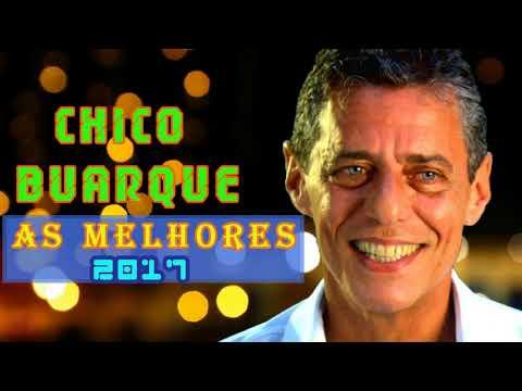 Chico Buarque As Melhores || Melhores Músicas Chico Buarque || CD Completo (Full Album)