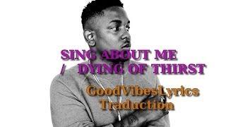 Kendrick Lamar - Sing about me / I