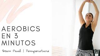Entrada en Calor Aeróbica - Sean Paul | Temperature