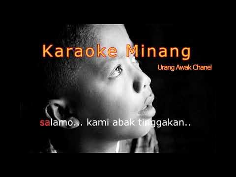 Karaoke Minang Pananggungan Zalmon. Tanpa Vokal.