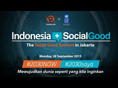 Indonesia+SocialGood: The Social Good Summit in Jakarta