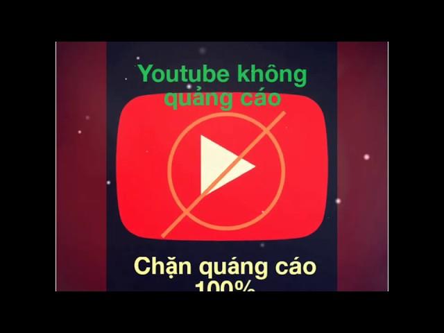 [NTS vlogs] Youtube chặn quảng cáo, xem youtube không quảng cáo cho android
