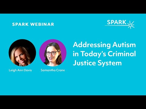 Creating a Culture of Prevention: Addressing Autism in Today's Criminal Justice System