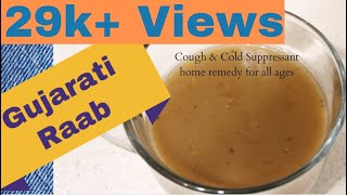 RAAB : Gujarati Home Remedy for Cough & Cold | Winter Special
