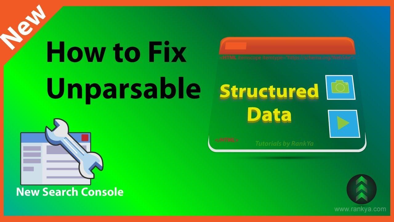 Cara Mengatasi Error Unparsable Structured Data - Data Terstruktur Tidak Dapat Diurai