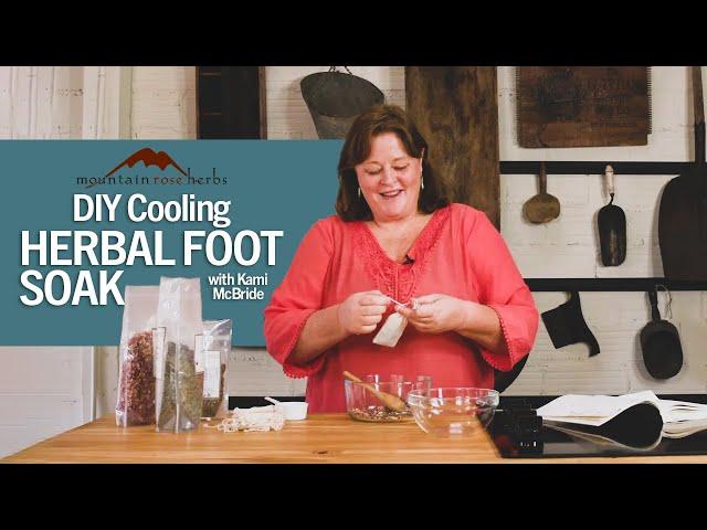 DIY Cooling Herbal Foot Soak with Kami McBride