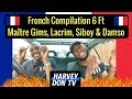 French Trap Reaction! Ft Lacrim, Matre Gims, Siboy, Benash and Damso