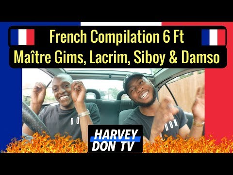 French Trap Reaction! Ft Lacrim, Matre Gims, Siboy, Benash and Damso