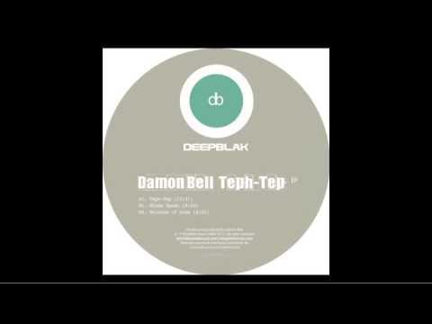 Damon Bell - Teph Tep