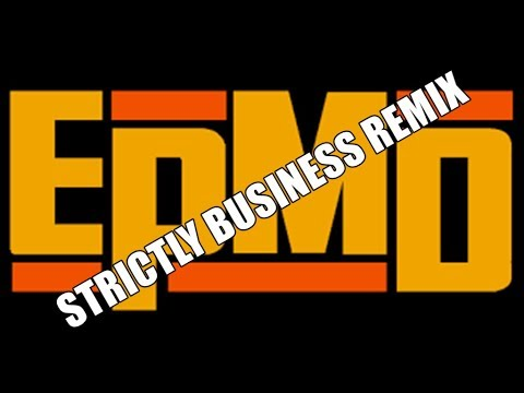 EPMD  STRICTLY BUSINESS REMIX