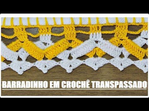 BARRADO TRANSPASSADO EM CROCHÊ/DIANE GONÇALVES