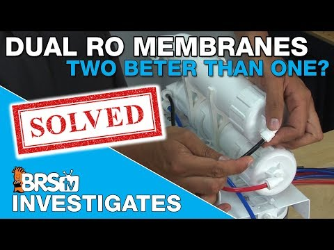 Why Would I Want Two RO Membranes Instead Of One?   | BRStv Investigates