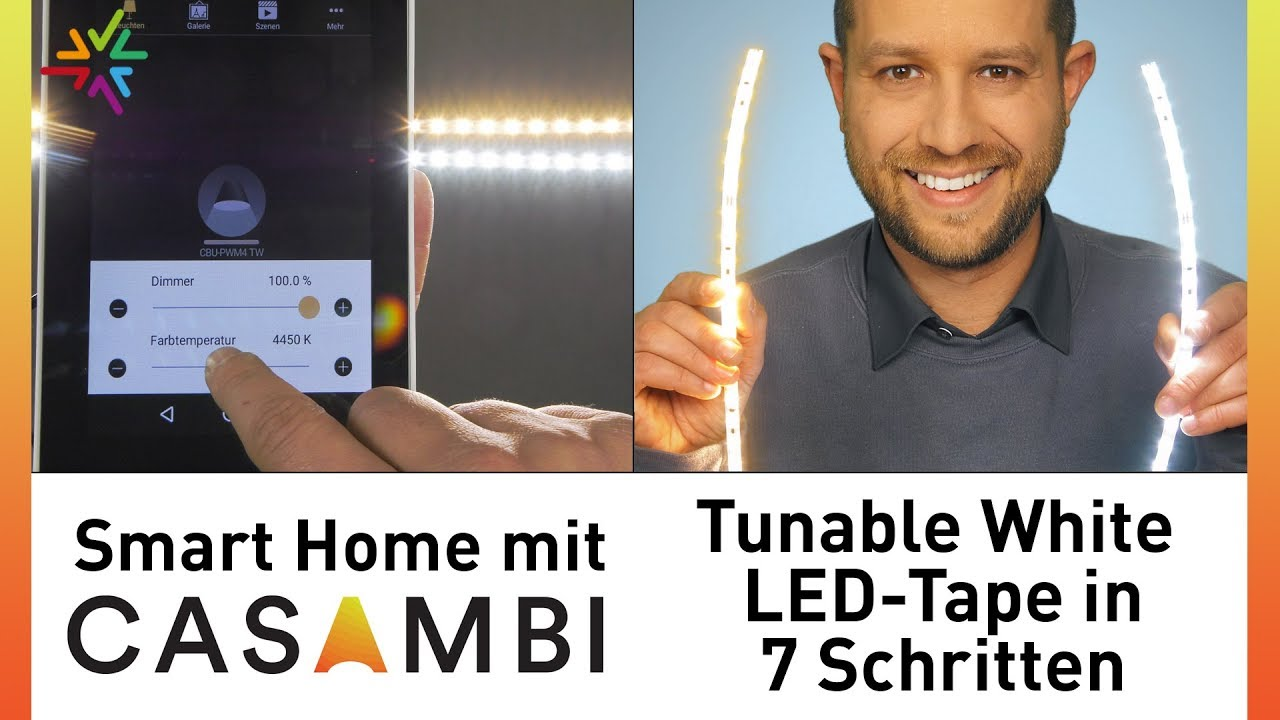 smart home mit casambi tunable white led tape in 7 schritten selber machen tutorial youtube. Black Bedroom Furniture Sets. Home Design Ideas