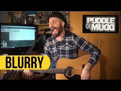 PUDDLE OF MUDD - Blurry ( Cover )
