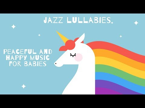 Peaceful and happy music for babies - Baby Jazz - Bedtime Music