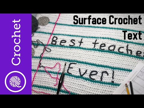 How To Crochet Letters Using Surface Crochet