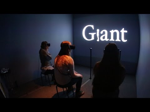 Milica Zec and Winslow Porter - Designing Giant: A Virtual Reality Experience