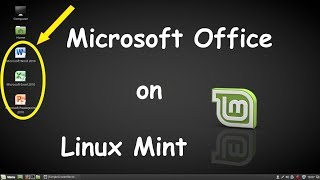 How to Install Microsoft Office on Linux Mint (19.1) (19) (18.3)