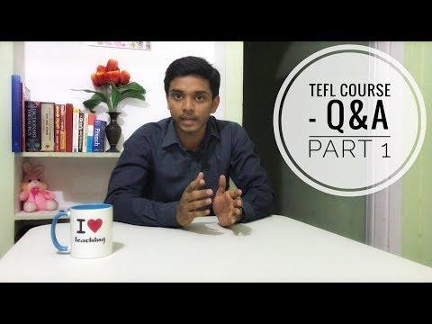 TEFL Course - Q&A (PART - 1)