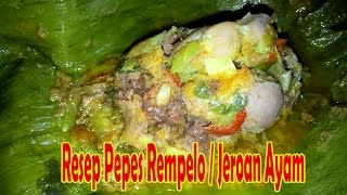 Video ini tentang cara membuat resep pepes jeroan (rempelo) ayam yang rasanya enak, empuk, lezat dan tentu saja bahan utamanya jeroan ayam ditambah ...