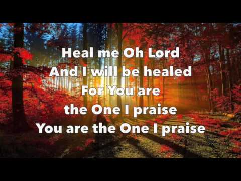 Heal Me O Lord - Don Moen