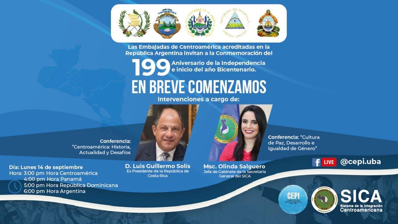 199 Aniversario de Independencia de Centroamerica e inicio del Bicentenario