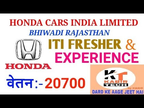Honda Cars India Limited Bhiwadi Campus Drive For Iti Fresher