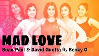 Mad Love - Sean Paul, David Guetta ft. Becky G | Zumba Fitness | Choreo by ZIN Shilpa Jadhav