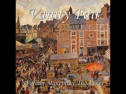 Vanity Fair by William Makepeace THACKERAY read by Various Part 1/4 | Full Audio Book
