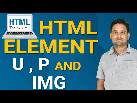 HTML ELEMENTS - U, P And IMG |  Html Elements In Hindi