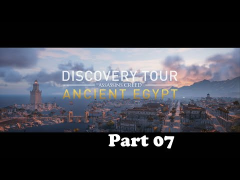 Assassin's Creed Origins Discovery Tour Part 07 Egypt and Daily Life