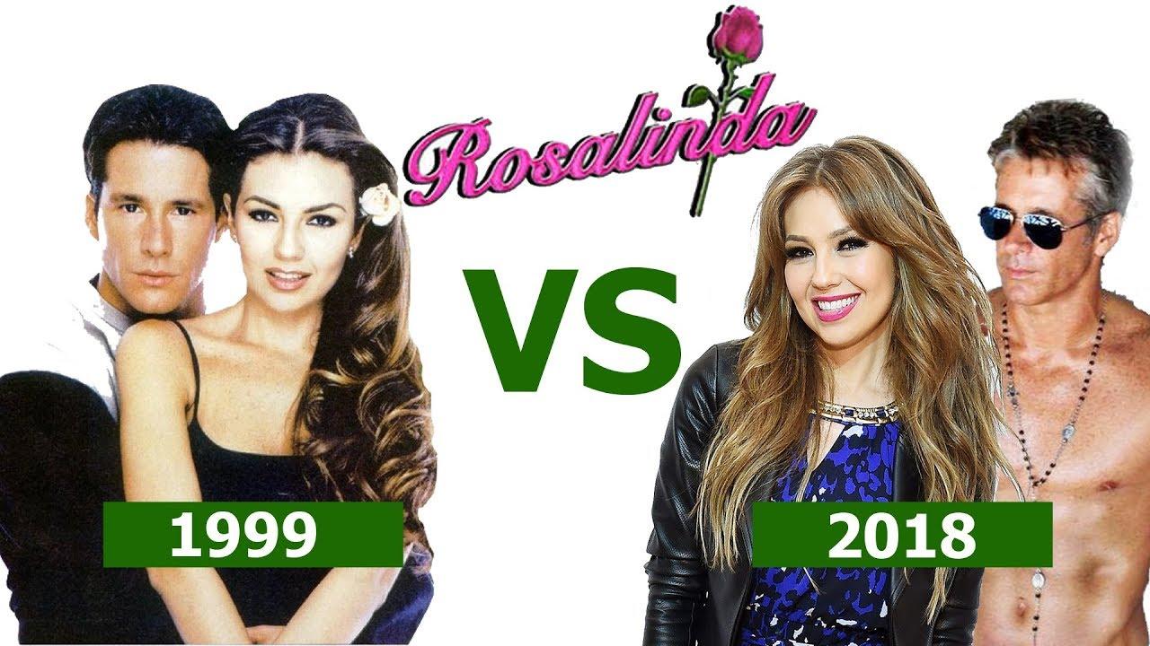 Telenovela Rosalinda Antes Before 1999 Vs Ahora Now 2018 Youtube