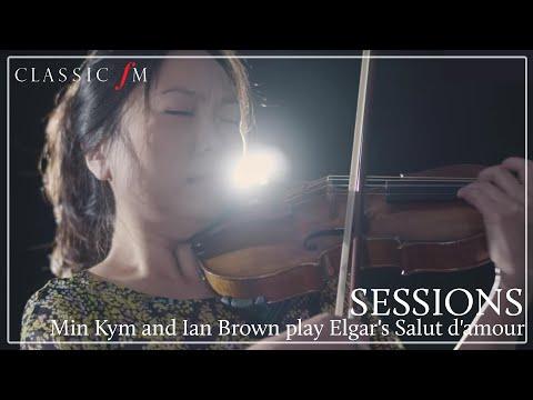 Min Kym and Ian Brown play Elgar's Salut d'amour