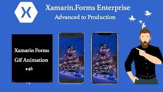 Xamarin Forms Gif Animation # Tutorial  46