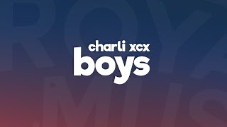 Video Charli XCX - Boys (Lyrics / Lyric Video) download MP3, 3GP, MP4, WEBM, AVI, FLV Januari 2018
