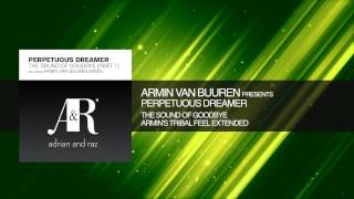 Armin van Buuren presents Perpetuous Dreamer - The Sound of Goodbye Armin