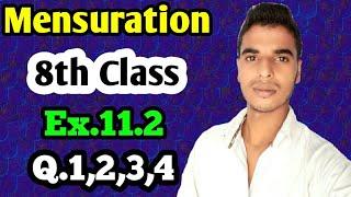 Mensuration: Class 8 maths chapter 11.2- Q.1,Q,2,Q.3,Q.4 solutions.