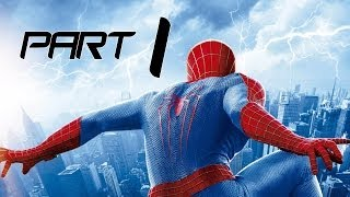 The Amazing Spider-Man 2 Gameplay Walkthrough Part 1 | No Commentary | [1080p HD]