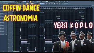 Download lagu Coffin Dance - Astronomia Versi Koplo FL Studio by RimaMusik
