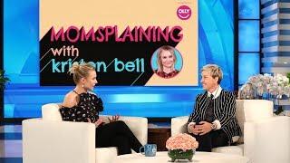 Kristen Bell Previews Her New Web Series 'Momsplaining'