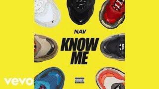 NAV - Know Me (Instrumental) Video