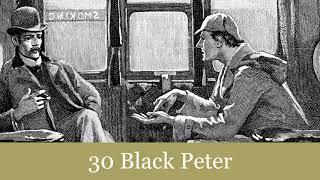 The Return of Sherlock Holmes: 30 Black Peter Audiobook