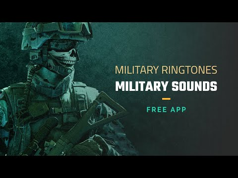 Military Ringtones For Cell Phones - Military Sounds