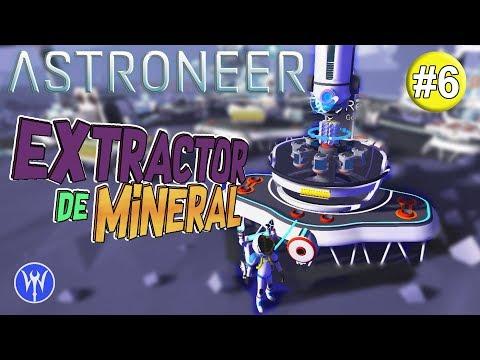 Astroneer | #6 Extractor de Mineral