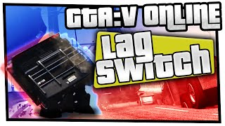 GTA 5 Online - Lag Switch