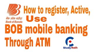 bank of baroda mobile banking m connect registration through atm activation and use